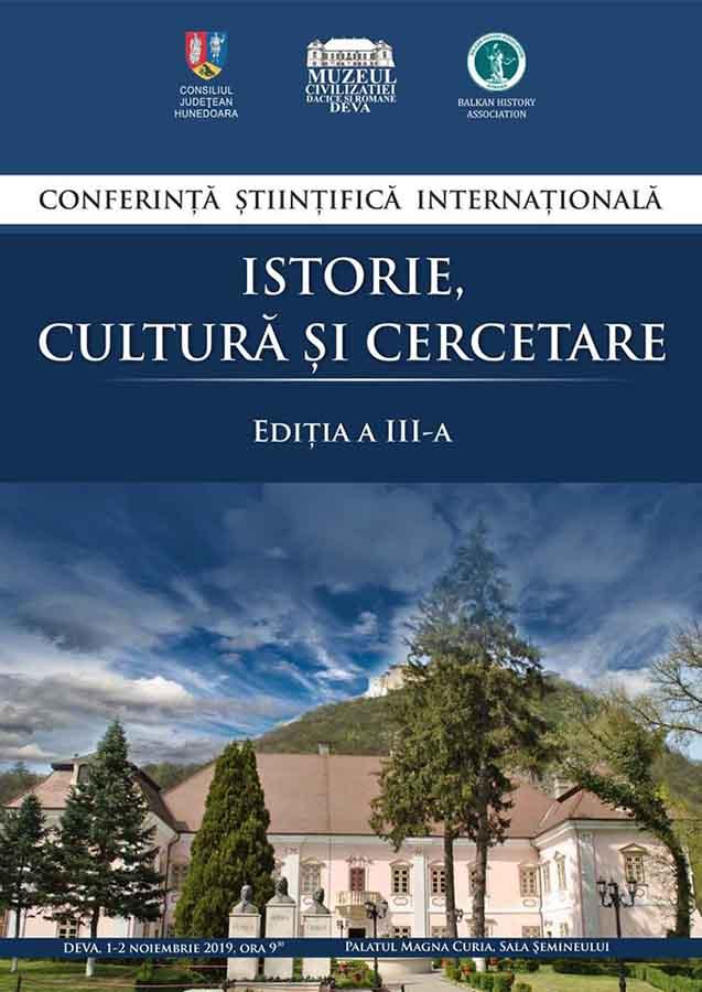 """Eveniment științific la muzeul din Deva. Conferința Internațională """"Istorie, Cultură și Cercetare"""", la a treia ediție"""
