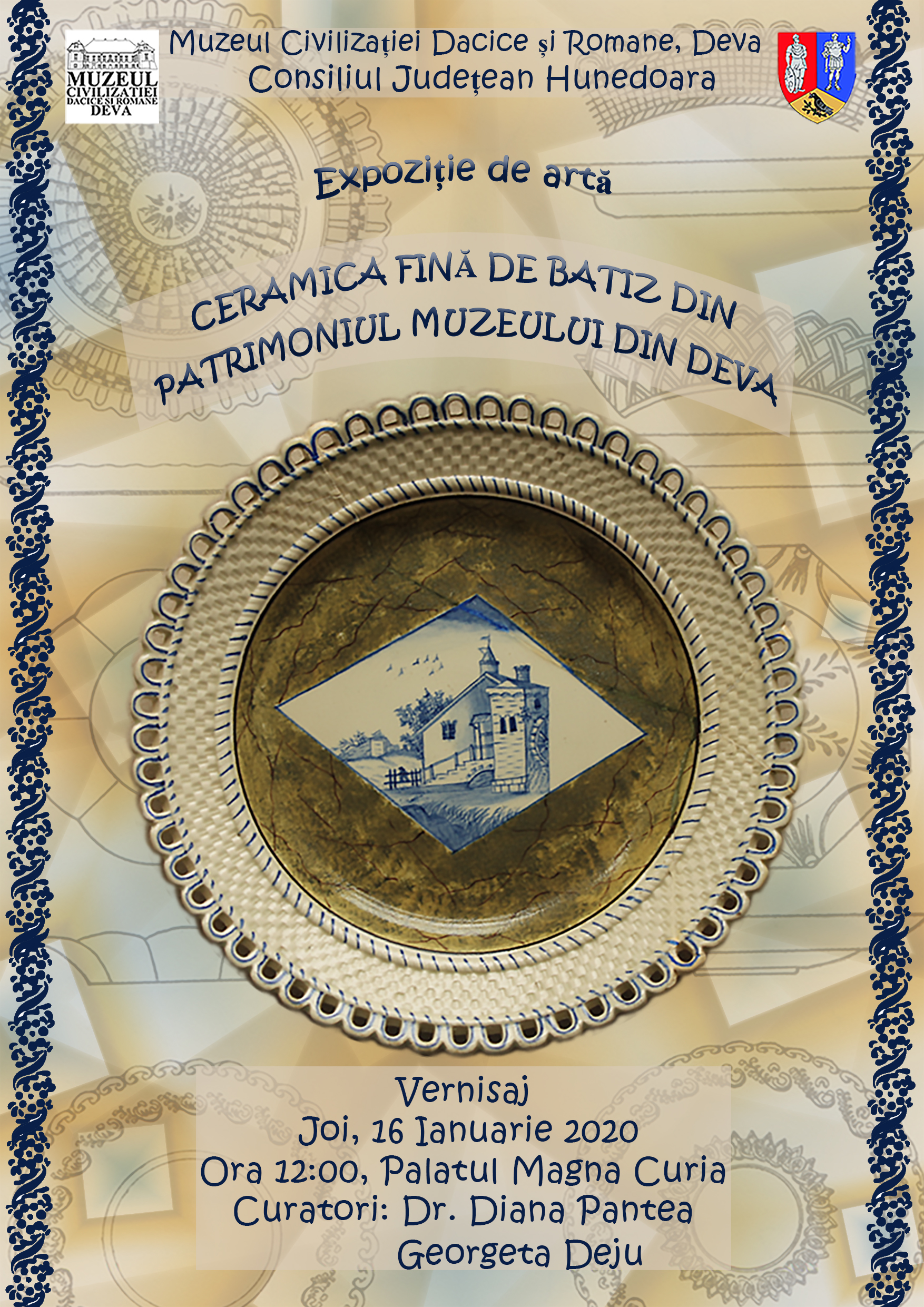 """Expoziție de """"Ceramică fină de Batiz din patrimoniul muzeului din Deva"""""""
