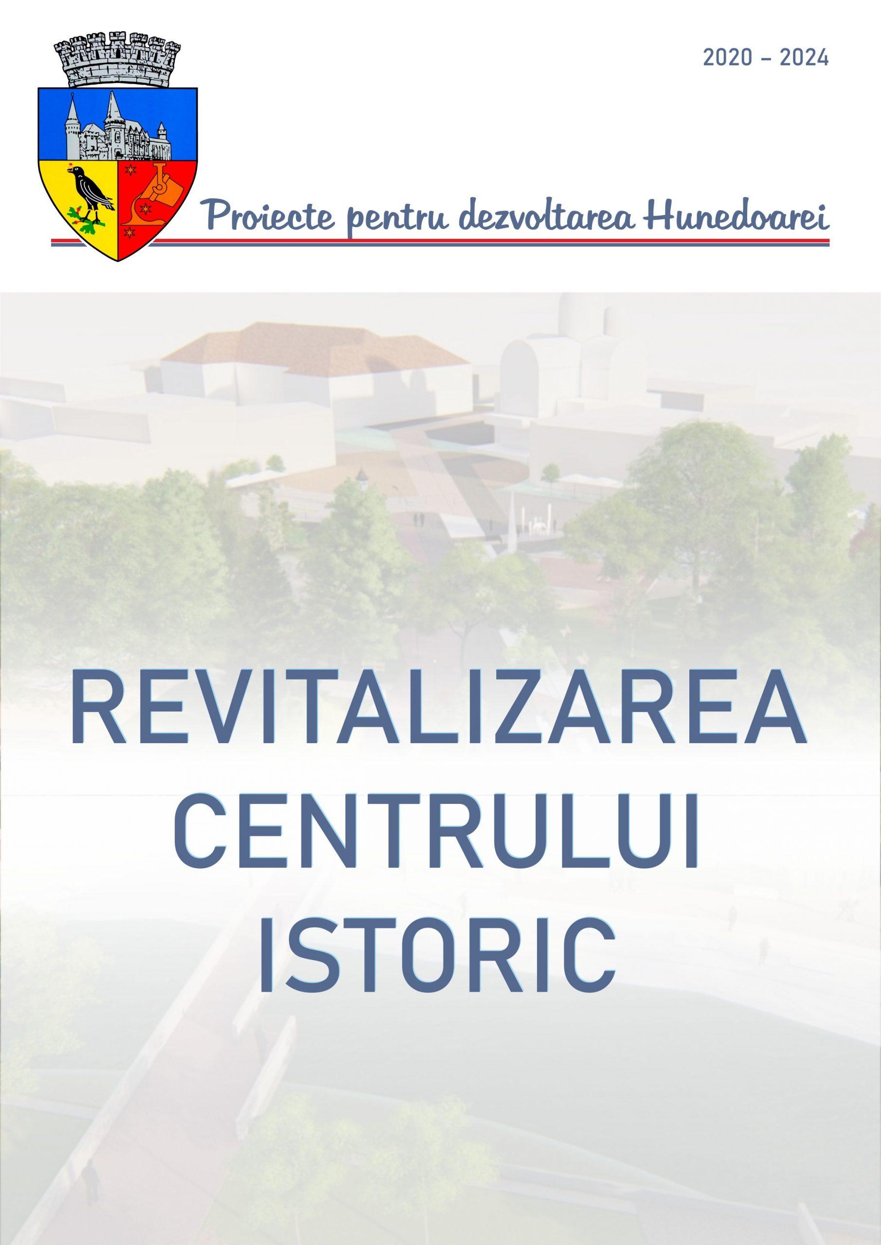 Proiecte pentru atragerea turiștilor în Centrul Vechi al municipiului Hunedoara