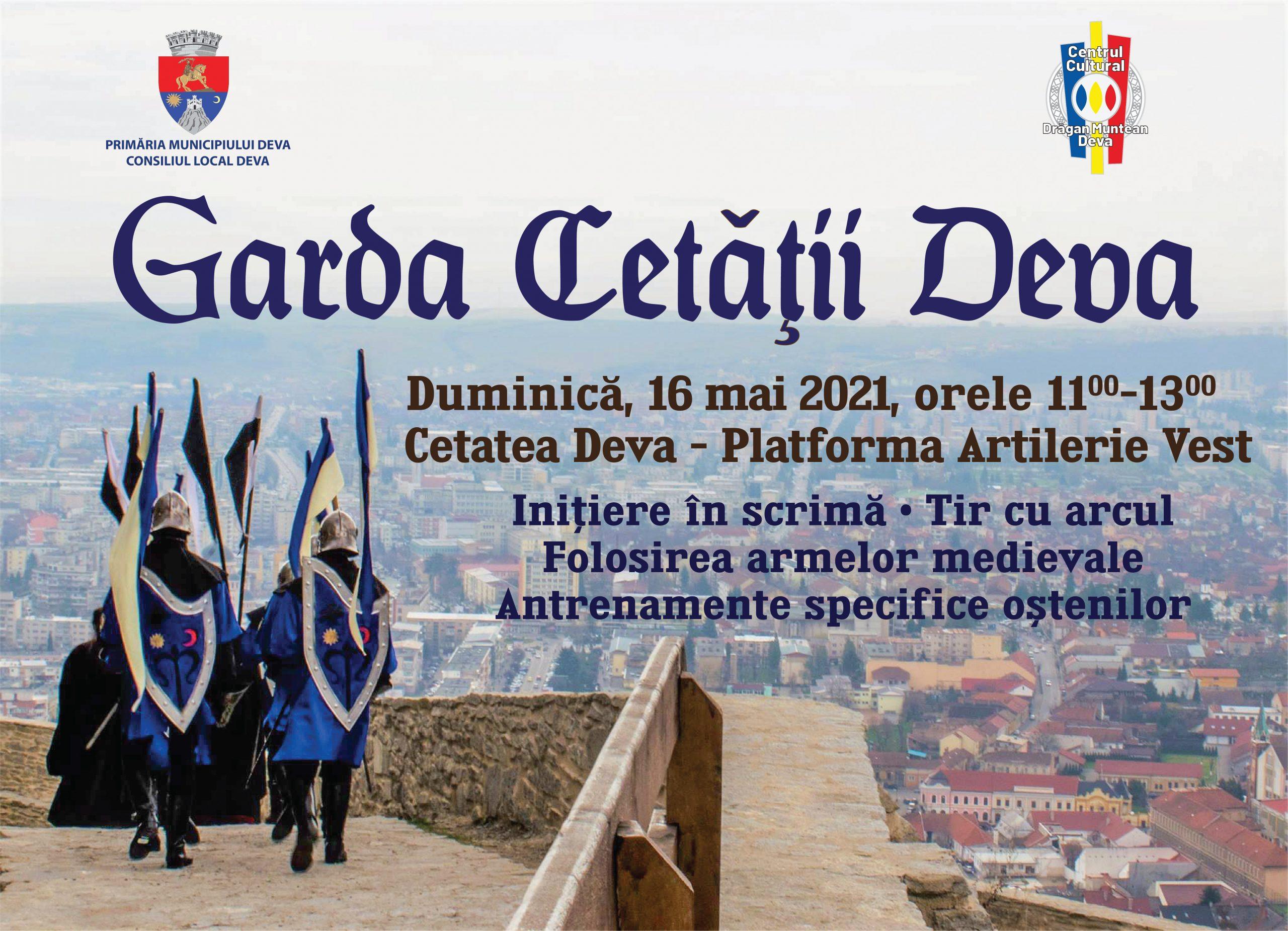 Istoria și legendele Cetății Deva, reînviate de oștenii Gărzii, duminică