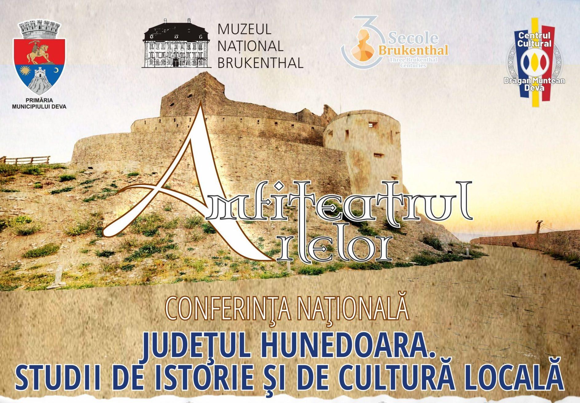 """Conferința națională """"Judeţul Hunedoara. Studii de istorie şi de cultură locală"""", la Deva"""